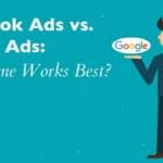 Best Advertisement Platform: Facebook or Google