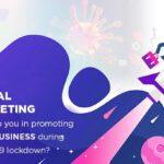 How to Promote Brand through Digital Marketing during LockDdown 4.0