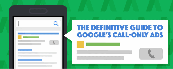 how-to-create-google-call-only-ads